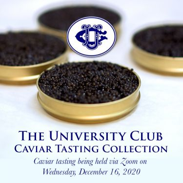 University Club Caviar Tasting Collection